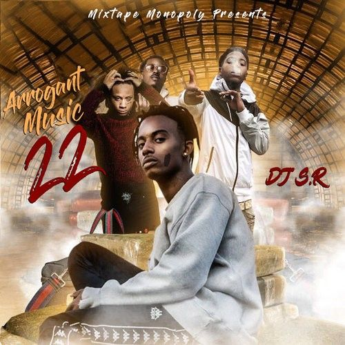 Arrogant Music 22 (Good Vibes Edition) - DJ S.R., Mixtape Monopoly