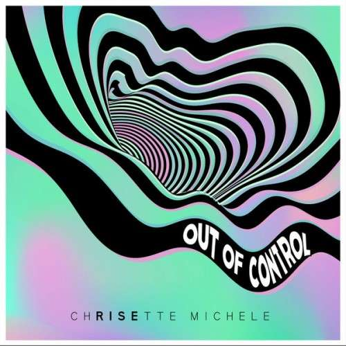 Chrisette Michele - Out Of Control