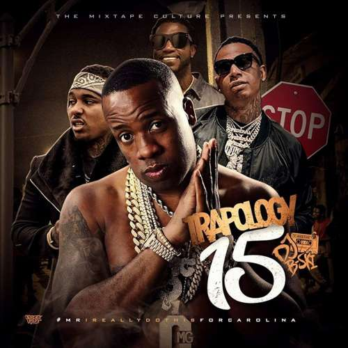 Various Artists - Trapology 15 (Hosted By DJ B-Ski)