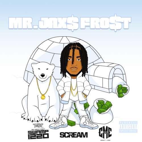 Jax$ - Mr. Jax$ Frost