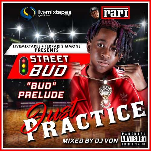 Various Artists - Just Practice (Hosted By Street Bud)