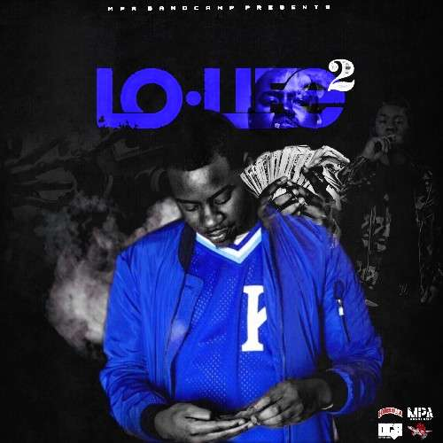 LoLife Blacc - LoLife 2