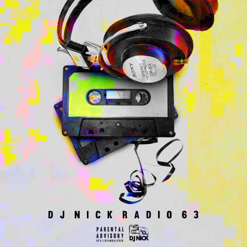 Various Artists - DJ Nick Radio 63