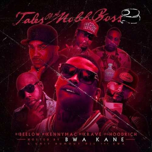 Various Artists - Tales Of A Mobb Boss 2 (Hosted By BWA Kane)