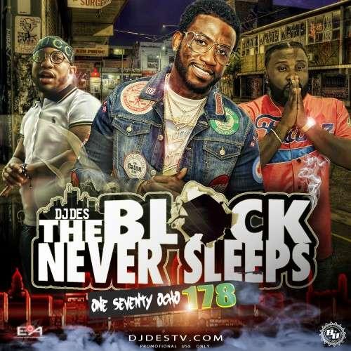 Various Artists - The Block Never Sleeps 178