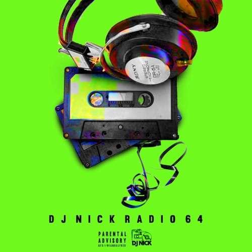 Various Artists - DJ Nick Radio 64 (Special Edition)