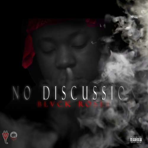 BlvckRosee - No Discussion