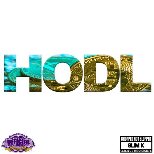 HODL - DJ Slim K, Chopstars