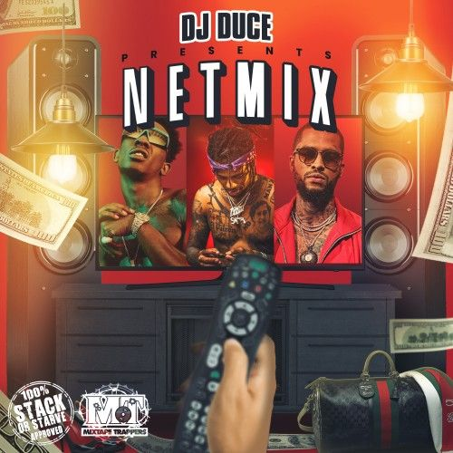 Netmix - DJ Duce, Stack Or Starve