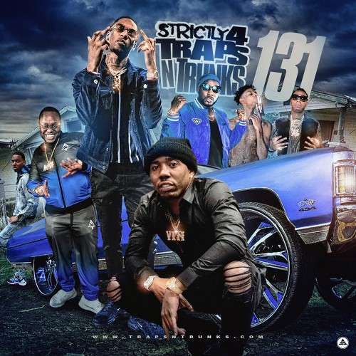 Various Artists - Strictly 4 The Traps N Trunks 131