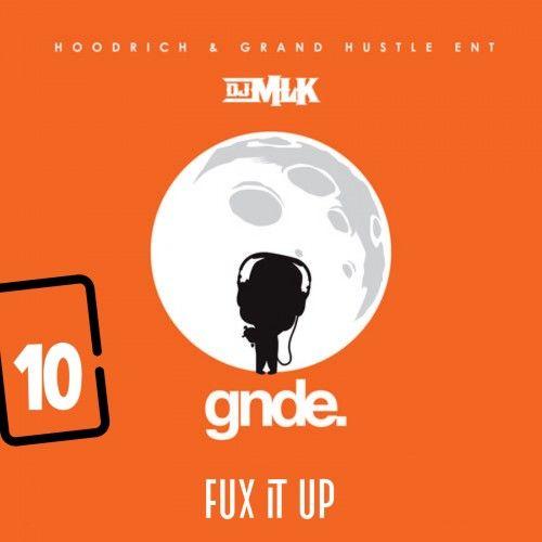 Fux It Up 10 - DJ MLK