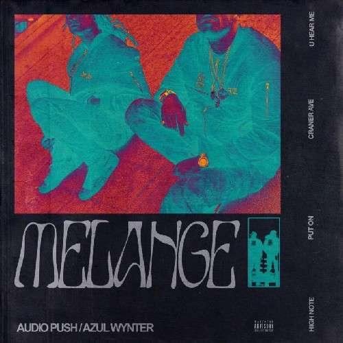 Audio Push - Melange