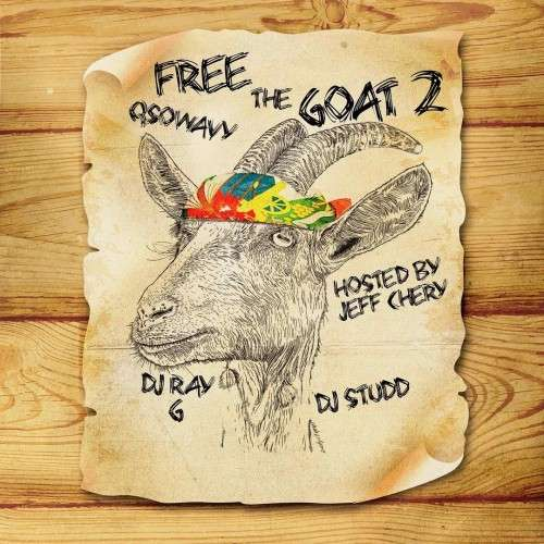 Various Artists - Free The Goat 2 (Hosted By Jeff Chery)