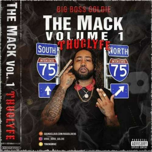 Big Boss Goldie - The Mack Vol.1
