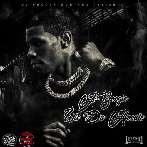 A Boogie Wit Da Hoodie - The High Bridge