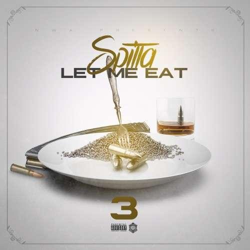 Spitta - Let Me Eat 3