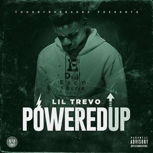 Lil Trevo - Powered Up