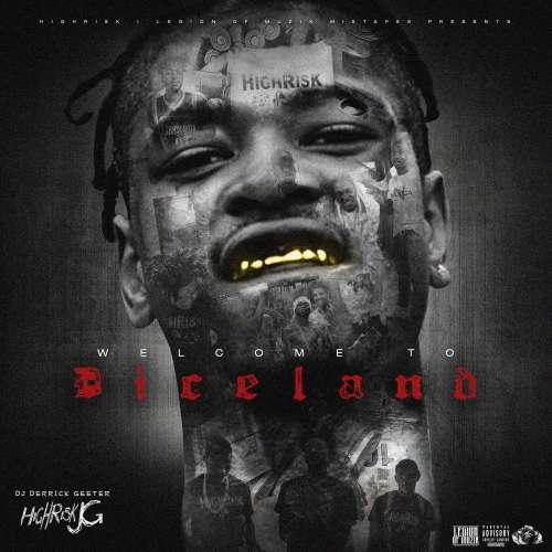Highrisk JG - Welcome to Diceland