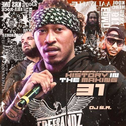 History In The Making 31 - DJ S.R., Mixtape Monopoly