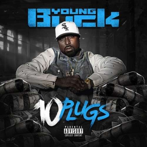 Young Buck - 10 Plugs