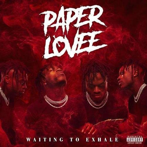 Paper Lovee - Waiting To Exhale