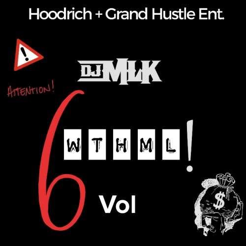 Various Artists - #WTHML 6