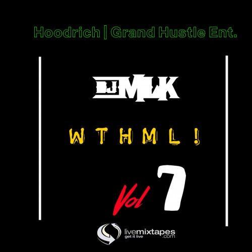 #WTHML 7 - DJ MLK