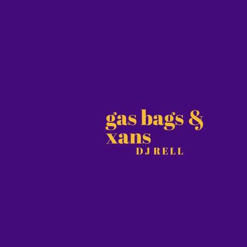 Various Artists - Gas Bags & Xans