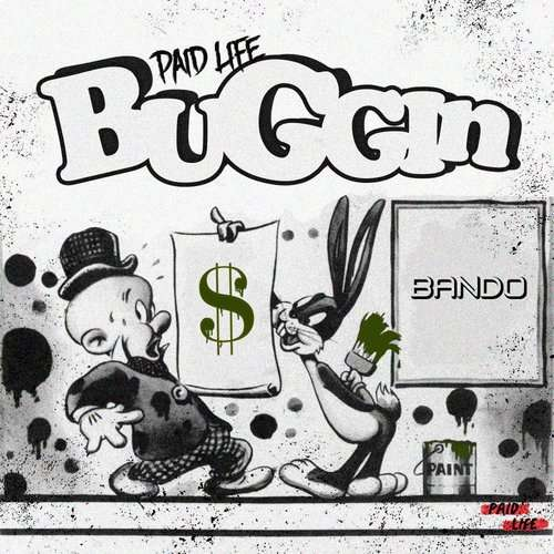 Paid Life - Buggin