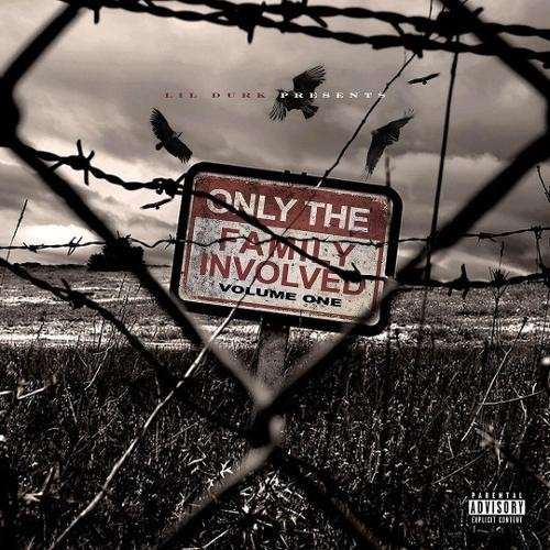 Lil Durk - Only The Family Involved