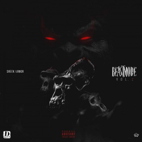Beastmode 2 - Sheek Louch