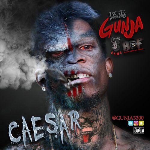 Caesar - Gunja (DJ Cunta x Dj Lil Hope x O'Third East)