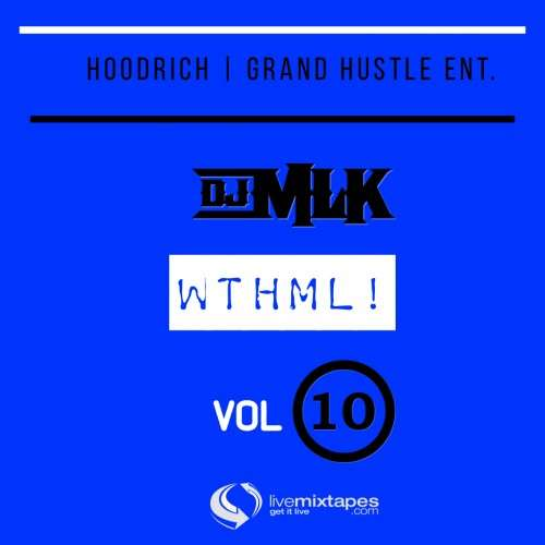 Various Artists - #WTHML 10