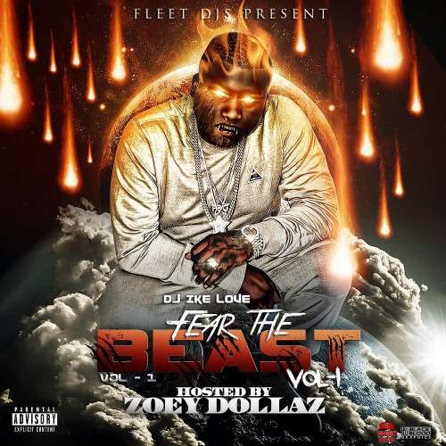 Various Artists - Fear The Beast (Hosted By Zoey Dollaz)