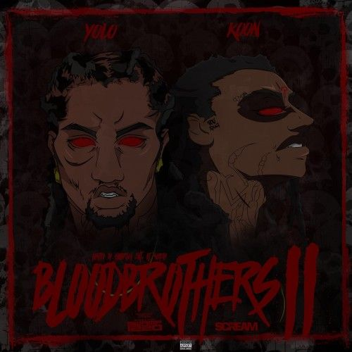 Blood Brothers 2 - Yolo Ru (DJ Swamp Izzo, DJ Scream)