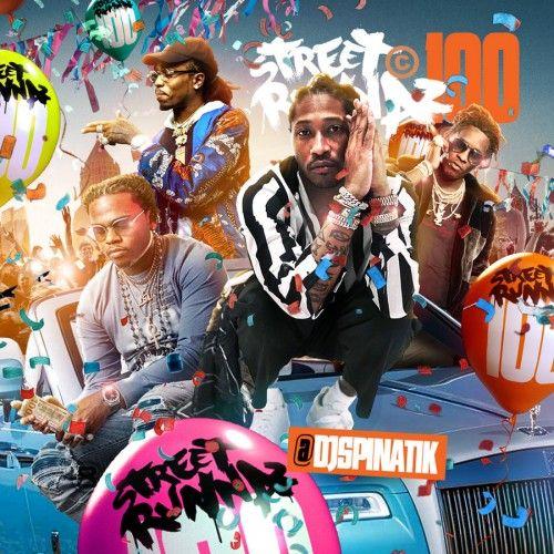 Street Runnaz 100 - DJ Spinatik