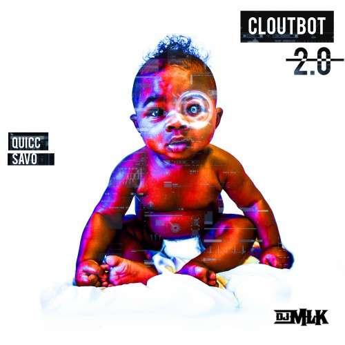 Quicc Savo - Cloutbot 2.0