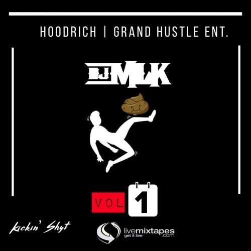 Various Artists - #KickinShyt