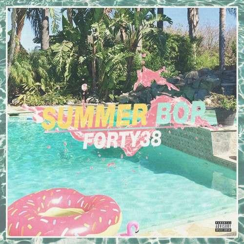 Forty38 - Summer Bop