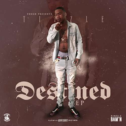 FBNGB Tizzle - Destined