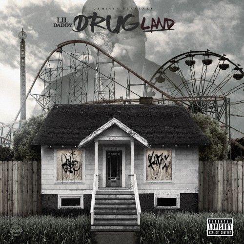 Drug Land - Lil Daddy