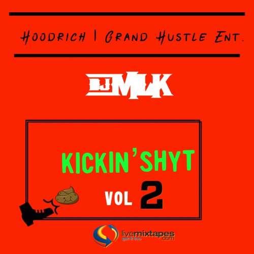 Various Artists - #KickinShyt 2