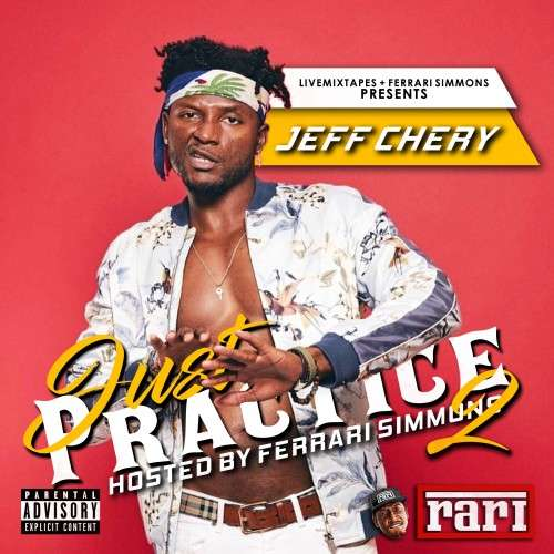 Various Artists - Just Practice 2 (Hosted By Jeff Chery)