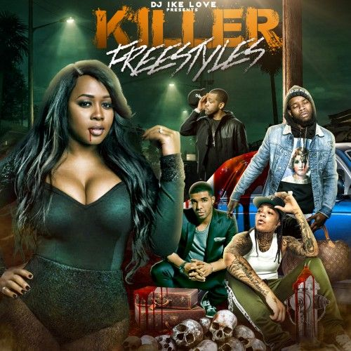 Killer Freestyles - DJ Ike Love