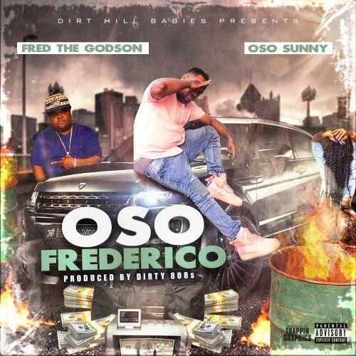 Oso Frederico - OSO Sunny & Fred The Godson (DJ B-Ski)