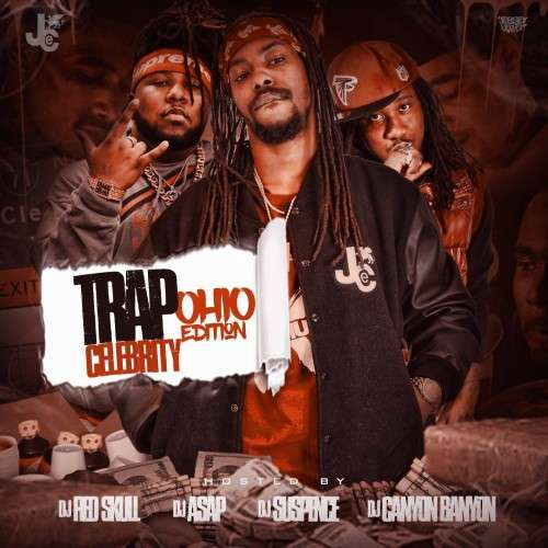 Various Artists - Trap Celebrity: Ohio Edition