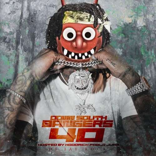 Various Artists - Down South Bangers 40 (Hosted By Hoodrich Pablo Juan)