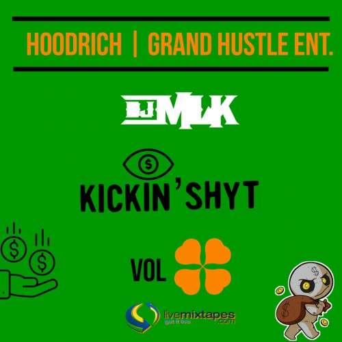 Various Artists - #KickinShyt 4