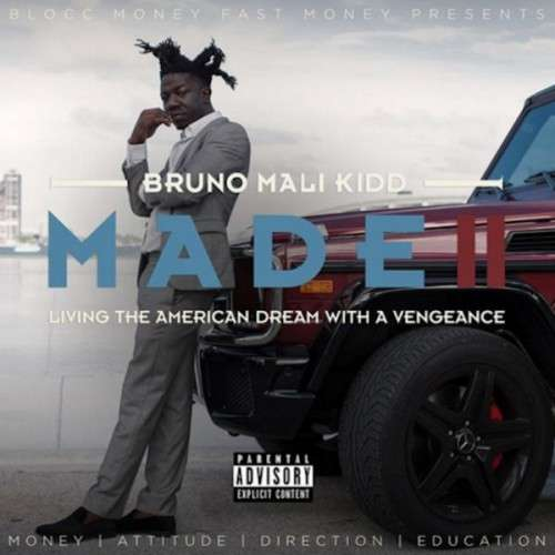 Bruno Mali Kidd - Made 2