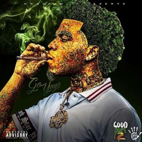 Go Yayo - Good Dope 2